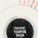 foster-youre-dead_SPC-1